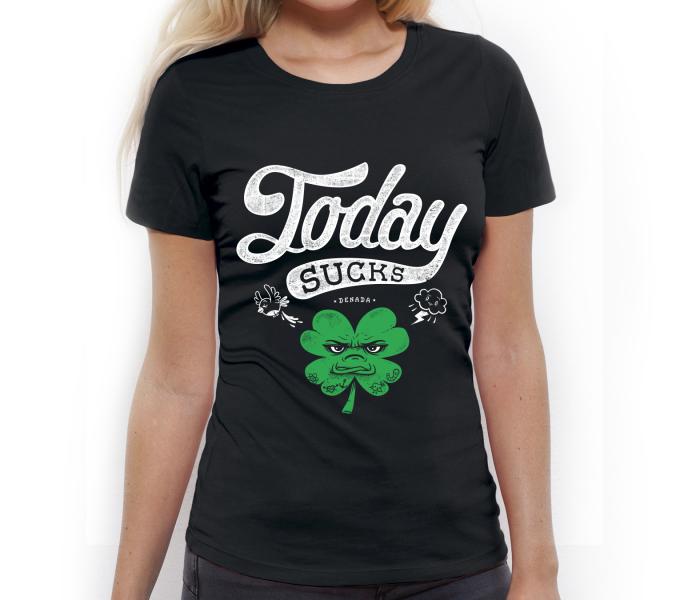 denada_girls_t-shirt_today-sucks_black_isolated_product_1024_3565